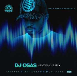 DJ Osas - New Wave Mix